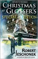 Christmas at Glosser's Special Edition by Robert Jeschonek: Book Cover