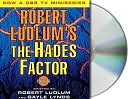 download Robert Ludlum's The Hades Factor (Covert-One Series #1) book