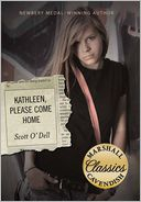 Kathleen, Please Come Home by Scott O'Dell: Book Cover