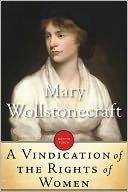 A Vindication of the Rights of Women by Mary Wollstonecraft: NOOK Book Cover