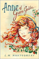 Anne of Green Gables by L.M. Montgomery: NOOK Book Cover