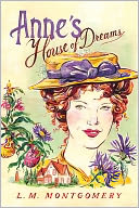 Anne's House of Dreams by L.M. Montgomery: NOOK Book Cover
