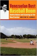 download Venezuelan Bust, Baseball Boom : Andres Reiner and Scouting on the New Frontier book
