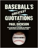 Baseball's Greatest Quotations by Paul Dickson: Book Cover