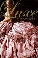 The Luxe (Luxe Series #1) by Anna Godbersen: Book Cover
