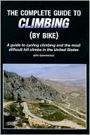 Complete Guide to Climbing (by Bike) by John Summerson: Book Cover
