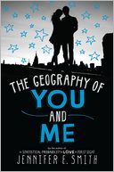 The Geography of You and Me by Jennifer E. Smith: Book Cover