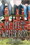 My Life with the Walter Boys by Ali Novak: Book Cover