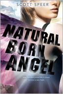 Natural Born Angel by Scott Speer: Book Cover