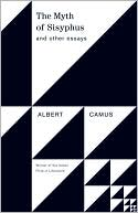 The Myth of Sisyphus and Other Essays by Albert Camus: Book Cover