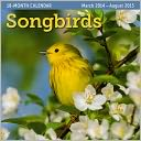 2015 Mid Year Songbirds 18M Mar 2014-Aug 2015 Wall Calendar by Ziga Media: Calendar Cover