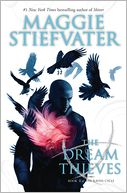 The Dream Thieves (The Raven Boys #2) by Maggie Stiefvater: Book Cover