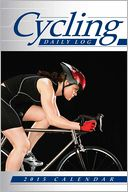 2015 Cycling Daily Log Calendar by Andrews McMeel Publishing LLC: Calendar Cover