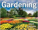 Gardening 2015 by Andrews McMeel Publishing LLC: Calendar Cover