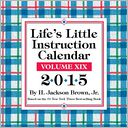 2015 Life's Little Instruction Day-to-Day Calendar by H. Jackson Brown Jr.: Calendar Cover