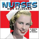 Nurses 2015 Wall Calendar by Andrews McMeel Publishing LLC: Calendar Cover