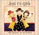 Just Us Girls Calendar by Dan DiPaolo: Calendar Cover