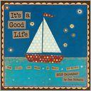 It's a Good Life 2015 Wall Calendar by Dan DiPaolo: Calendar Cover