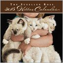 The Sueellen Ross Kitten 2015 Calendar by Sueellen Ross: Calendar Cover