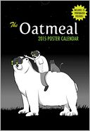 The Oatmeal 2015 Poster Calendar by The Oatmeal: Calendar Cover