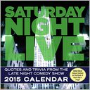 2015 Saturday Night Live Day-to-Day Calendar by Broadway Video: Calendar Cover