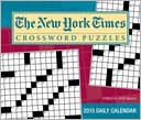 2015 New York Times Crossword Puzzles Day-to-Day Calendar by The New York Times: Calendar Cover