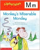 Monday's Miserable Monday: Letter M