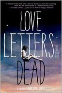 Love Letters to the Dead by Ava Dellaira: Book Cover