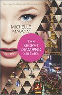 The Secret Diamond Sisters by Michelle Madow: Book Cover