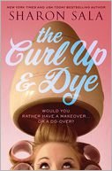 The Curl Up and Dye by Sharon Sala: NOOK Book Cover