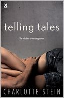 Telling Tales by Charlotte Stein: NOOK Book Cover