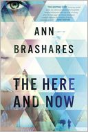 The Here and Now by Ann Brashares: Book Cover