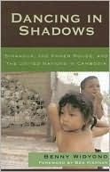 download Dancing in Shadows : Sihanouk, the Khmer Rouge, and the United Nations in Cambodia book