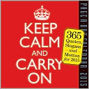 2015 Keep Calm and Carry On Page-A-Day Calendar by Workman Publishing: Calendar Cover