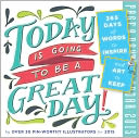 2015 Today is Going to Be a Great Day! Page-A-Day Calendar by Workman Publishing: Calendar Cover