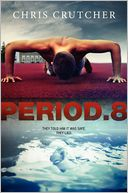 Period 8 by Chris Crutcher: Book Cover