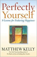 Perfectly Yourself by Matthew Kelly: Book Cover