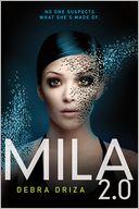 MILA 2.0 by Debra Driza: Book Cover