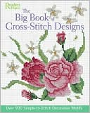 The Big Book of Cross-Stitch Design by Reader's Digest Editors: Book Cover