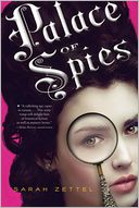 Palace of Spies by Sarah Zettel: Book Cover