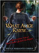 What Alice Knew by Paula Marantz Cohen: NOOK Book Cover