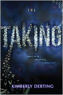 The Taking by Kimberly Derting: Book Cover
