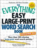 The Everything Easy Large-Print Word Search Book, Volume IV by Charles Timmerman: Book Cover