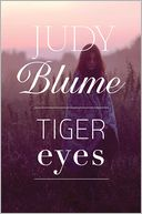 Tiger Eyes by Judy Blume: Book Cover