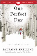 One Perfect Day by Lauraine Snelling: Book Cover
