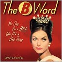 2015 B Word Mini Wall Calendar by Ed Polish/Ephemera: Calendar Cover