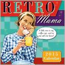 2015 Retro Mama Mini Wall Calendar by Alpert, Kathy / PostMark Press: Calendar Cover