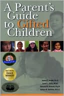 Parent's Guide to Gifted Children by James T. Webb: Book Cover