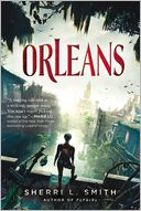 Orleans by Sherri L. Smith: Book Cover