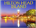 2015 Hilton Head Wall Calendar by Inc. South Art: Calendar Cover